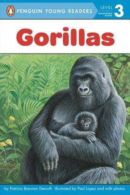 Gorillas By Demuth, Patricia/ Lopez, Paul (ILT)
